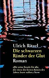 Die schwarzen Ränder der Glut: Roman (Berndorf ermittelt 3)