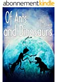 Of Ants and Dinosaurs (Short Stories by Liu Cixin Book 4) (English Edition)