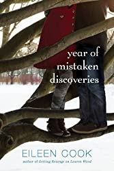 Year of Mistaken Discoveries by Eileen Cook (2014-02-25)
