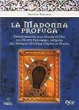 La Madonna profuga. Storia della devozionalità della Madre del monte Phileremo: da Rodi a Cetinjie
