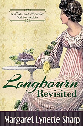 Longbourn Revisited by [Sharp, Margaret Lynette]