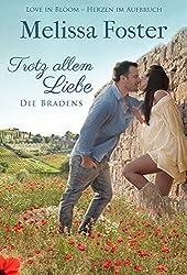Trotz allem Liebe (Die Bradens at Trusty, Band 5): Emily Braden (Die Bradens at Trusty, CO)