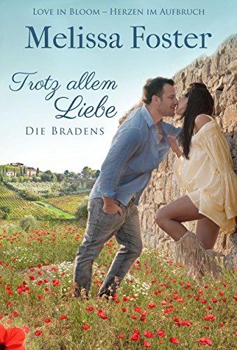 Trotz allem Liebe: Emily Braden (Die Bradens in Trusty, CO 5) - Pilz-serie