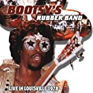 Live in Louisville 1978 by Bootsy's Rubber Band