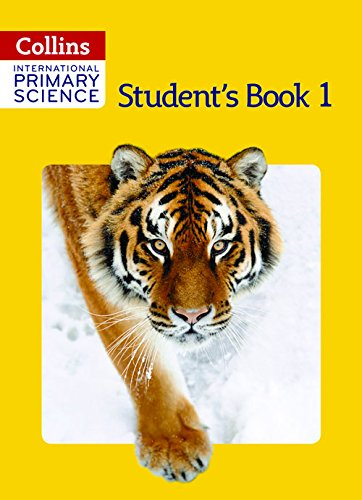 Collins International Primary Science – International Primary Science Student's Book 1