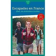 Guide Tao La France hors des sentiers battus : Osez les destinations EDEN