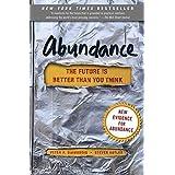 Abundance: The Future Is Better Than You Think by Diamandis, Peter H., Kotler, Steven (2014) Taschenbuch