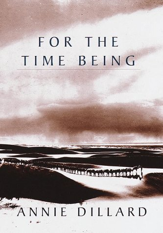 for-the-time-being-by-annie-dillard-1999-03-16