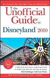 The Unofficial Guide to Disneyland 2010 (Unofficial Guides) by Bob Sehlinger (2009-09-28)