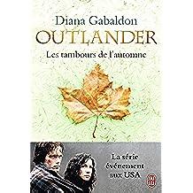 Outlander (Tome 4) - Les tambours de l'automne (French Edition)