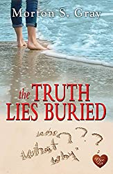 The Truth Lies Buried (Choc Lit): A compelling mix of mystery and romance (Borteen Secrets Book 2)
