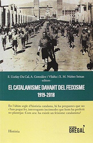 El catalanisme davant del feixisme (1919-2018) (Història)