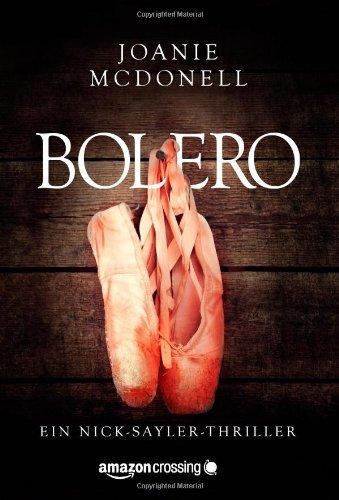 Bolero (Ein Nick-Sayler-Thriller 1)