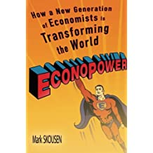 EconoPower: How a New Generation of Economists is Transforming the World by Mark Skousen (2015-07-27)