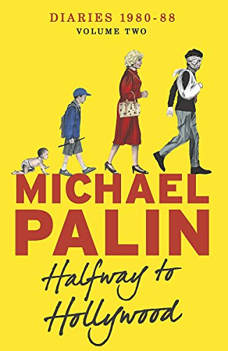 Halfway To Hollywood (Palin Diaries 2)