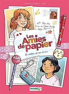 vignette de 'Les amies de papier n° 1<br /> Le cadeau de nos 11 ans (Christophe Cazenove)'