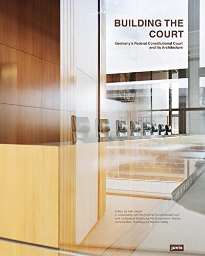 Building the Court: Germany's Federal Constitutional Court and its Architecture