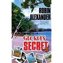 Gloria's Secret by Robin Alexander (2008-10-10)
