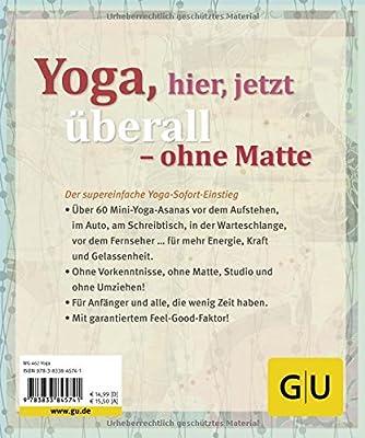 One, two, free: Kleine Yogapausen für sofort und überall (GU Einzeltitel Lebenshilfe)