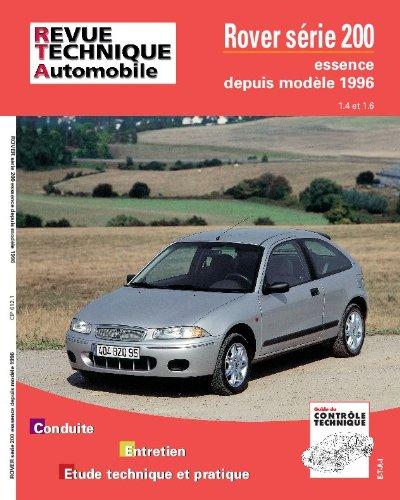 Revue technique automobile Rover série 200 depuis modèle 96, moteurs essence 1.4 et 1.6