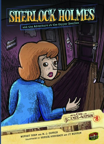 Sherlock Holmes and the Adventure at the Copper Beeches