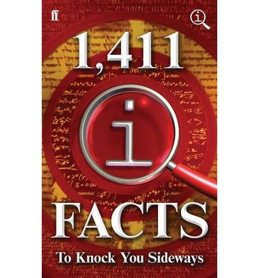 [(1,411 QI Facts to Knock You Sideways)] [ By (author) John Lloyd, By (author) John Mitchinson, By (author) James Harkin ] [October, 2014]