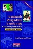 La ensenanza de la lectura y la escritura en espanol y en ingles: en clases bilingues y de doble inmersion, Segunda edicion revisada by David E Freeman (2009-02-19)