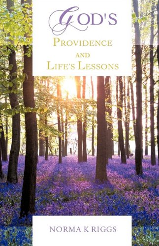 God's Providence and Life's Lessons