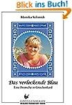 Das verlockende Blau: Eine Deutsche i...