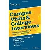 Campus Visits and College Interviews (College Board Campus Visits & College Interviews) by Zola Dincin Schneider (2012-07-03)