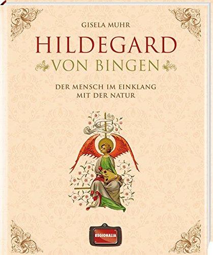 Hildegard von Bingen: Der Mensch im Einklang mit der Natur