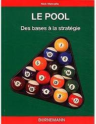 Le pool, des bases à la stratégie