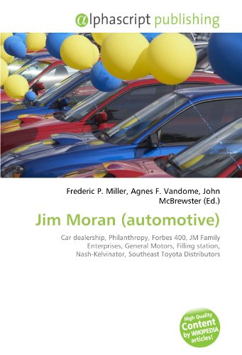 jim-moran-automotive-car-dealership-philanthropy-forbes-400-jm-family-enterprises-general-motors-fil