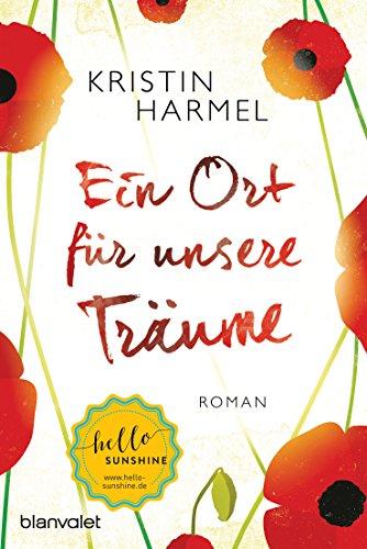 Harmel, Kristin: Ein Ort für unsere Träume