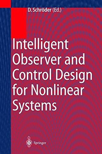 Intelligent Observer and Control Design for Nonlinear Systems (English Edition)