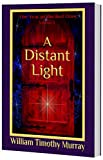 Book cover image for A Distant Light: Volume 3 of The Year of the Red Door