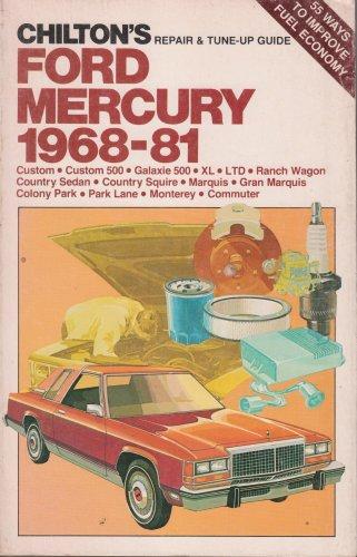 chiltons-repair-tune-up-guide-ford-mercury-1968-81-custom-custom-500-galaxie-500-xl-ltd-ranch-wagon-