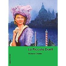 Dickens. La piccola dorrit (LeggereGiovane) (Italian Edition)