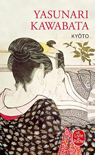 Kyôto par Yasunari Kawabata