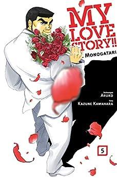 My Love Story!! - Ore Monogatari, Band 5 von [Tachibana, Kazumi]