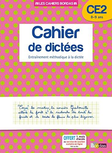 Cahier de dictées CE2 par Collectif