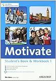 Motivate. Student's Book-Workbook. Con Espansione Online. Per Le Scuole Superiori. Con Multi-ROM: 1
