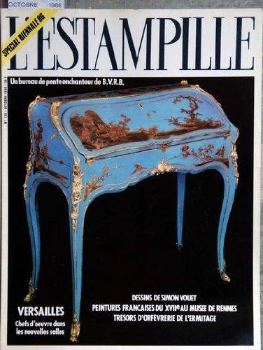 ESTAMPILLE (L') [No 196] du 01/10/1986 - DESSINS DE SIMON VOUET - PEINTURES FRANCAISES DU 17EME AU MUSEE DE RENNES - TRESORS D'ORFEVRERIE DE L'ERMITAGE - VERSAILLES / CHEFS D'OEUVRE DANS LES NOUVELLES SALLES