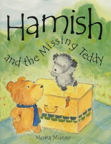 Hamish and the Missing Teddy by Moira Munro (2004-10-29)