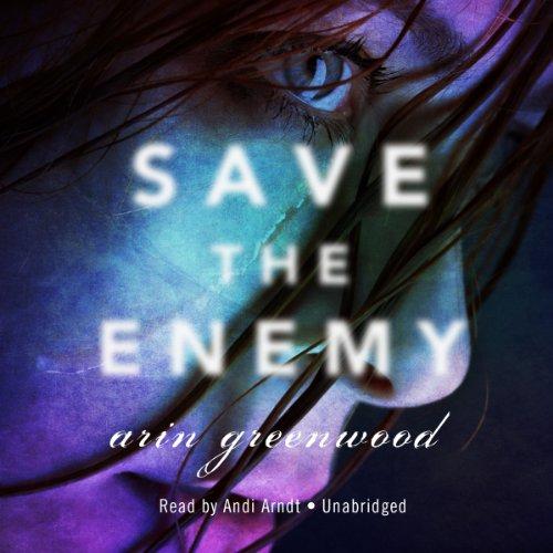 Save the Enemy  Audiolibri