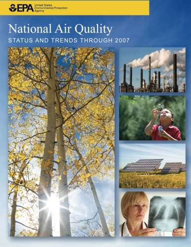 National Air Quality STATUS AND TRENDS THROUGH 2007 por U.S. Environment Protection Agency