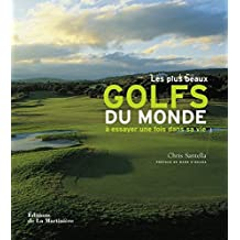 Les plus beaux golfs du monde à essayer une fois dans sa vie