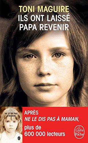Télécharger Ils ont laissé papa revenir PDF Livre eBook France
