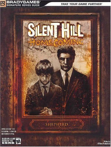Silent Hill: Homecoming Signature Series Guide (Brady Games) (Bradygames Signature Guides) by...