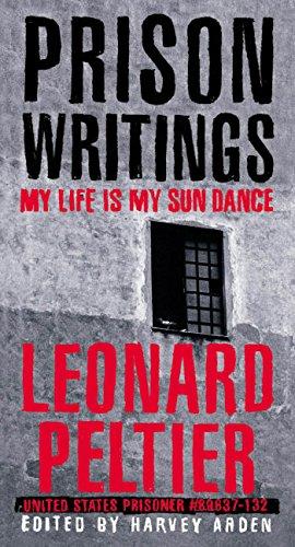 Prison Writings: My Life Is My Sun Dance (English Edition)